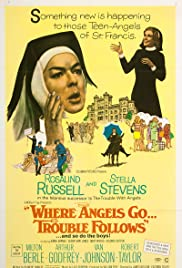 Watch Free Where Angels Go Trouble Follows! (1968)