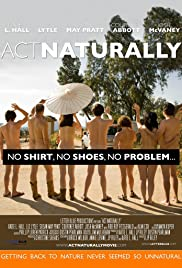 Watch Free Act Naturally (2011)