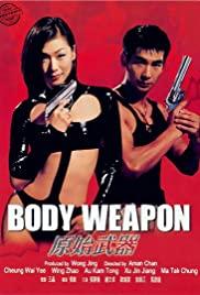 Watch Free Body Weapon (1999)