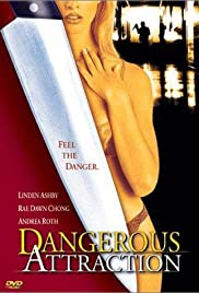 Watch Free Dangerous Attraction (2000)