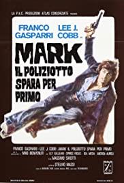 Watch Free Mark Shoots First (1975)
