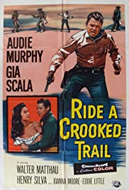 Watch Free Ride a Crooked Trail (1958)