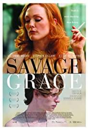 Watch Free Savage Grace (2007)