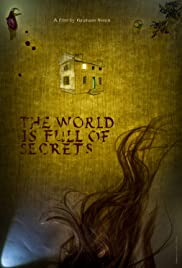Watch Free The World Is Full of Secrets (2018)