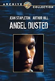 Watch Free Angel Dusted (1981)
