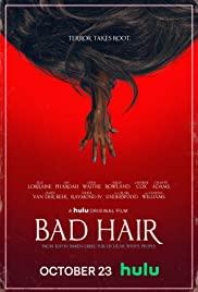 Watch Free Bad Hair (2020)