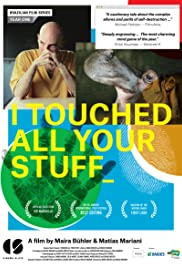 Watch Free I Touched All Your Stuff (2014)