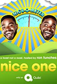 Watch Free Nice One! (2020 )