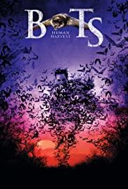Watch Free Bats: Human Harvest (2007)