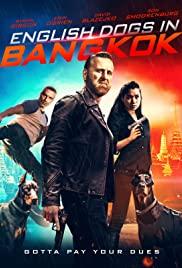 Watch Free English Dogs in Bangkok (2020)