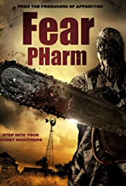 Watch Free Fear PHarm (2019)