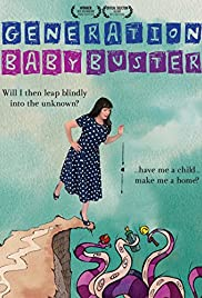 Watch Free Generation Baby Buster (2012)