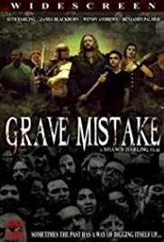 Watch Free Grave Mistake (2008)