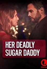 Watch Free Deadly Sugar Daddy (2020)