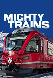 Watch Free Mighty Trains (2016 )