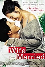 Watch Free My Wife Got Married (2008)