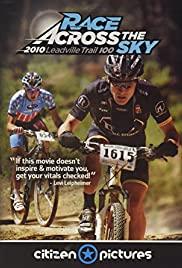 Watch Free Race Across the Sky 2010 (2010)