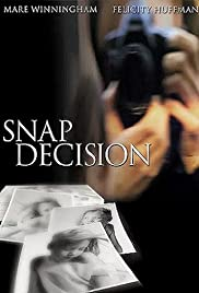 Watch Free Snap Decision (2001)