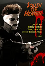 Watch Free South of Heaven (2008)