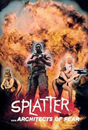 Watch Free Splatter: The Architects of Fear (1986)