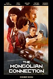 Watch Free The Mongolian Connection (2018)