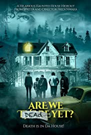 Watch Free Are We Dead Yet (2019)