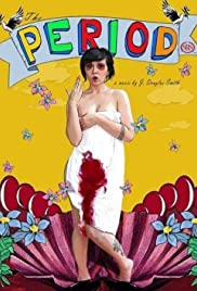 Watch Free The Period (2007)