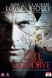 Watch Free Too Late to Say Goodbye (2009)