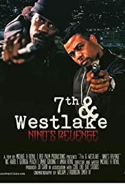 Watch Free 7th and Westlake: Ninos Revenge (2019)
