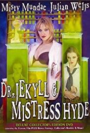 Watch Free Dr. Jekyll & Mistress Hyde (2003)