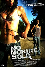 Watch Free Ill Never Die Alone (2008)