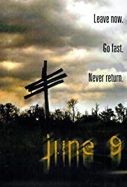 Watch Free June 9 (2008)