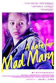 Watch Free A Date for Mad Mary (2016)