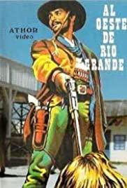 Watch Free Al oeste de Río Grande (1983)