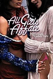 Watch Free All Girls Affair (2005)