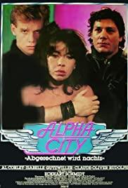 Watch Free Alpha City (1985)