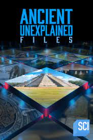 Watch Free Ancient Unexplained Files (2021 )