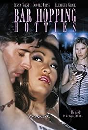 Watch Free Bar Hopping Hotties (2003)