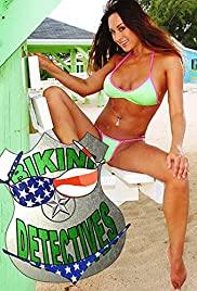 Watch Free Bikini Detectives (2011)