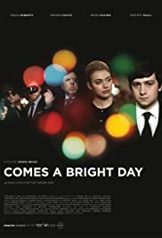 Watch Free Comes a Bright Day (2012)