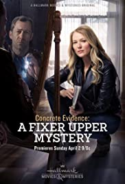 Watch Free Concrete Evidence: A Fixer Upper Mystery (2017)