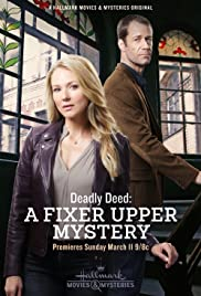 Watch Free Deadly Deed: A Fixer Upper Mystery (2018)