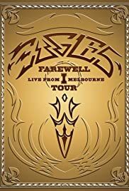 Watch Free Eagles: The Farewell 1 Tour  Live from Melbourne (2005)