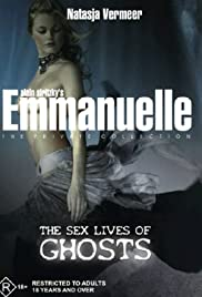 Watch Free Emmanuelle the Private Collection: The Sex Lives of Ghosts (2004)