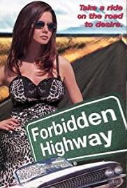 Watch Free Forbidden Highway (2001)