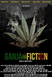 Watch Free Ganja Fiction (2013)