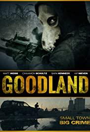 Watch Free Goodland (2017)
