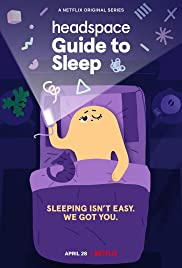 Watch Free Headspace Guide to Sleep (2021 )