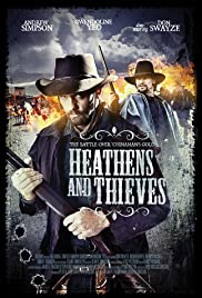 Watch Free Heathens and Thieves (2012)