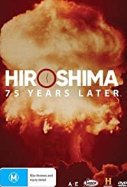 Watch Free Hiroshima and Nagasaki: 75 Years Later (2020)